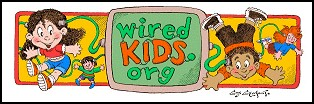 WiredKids - The Ultimate Online Safety Project Dedicated to Children & Teens